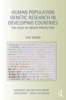 Human Population Genetic Research in Developing Countries : The Issue of Group Protection, Hardback Book