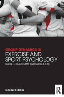 Group Dynamics in Exercise and Sport Psychology, Paperback / softback Book