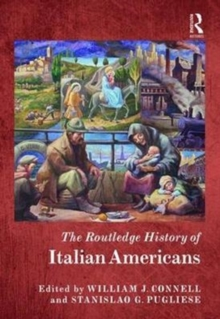 The Routledge History of Italian Americans, Hardback Book