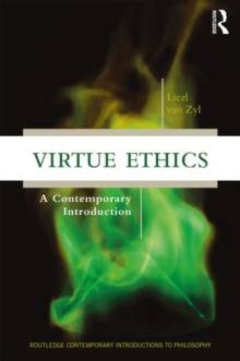 Virtue Ethics : A Contemporary Introduction, Paperback / softback Book