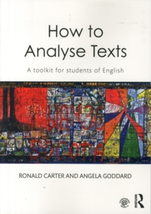 How to Analyse Texts : A Toolkit for Students of English, Paperback Book