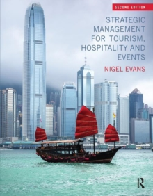 Strategic Management for Tourism, Hospitality and Events, Paperback / softback Book