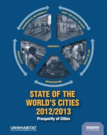 State of the World's Cities 2012/2013 : Prosperity of Cities, Paperback / softback Book