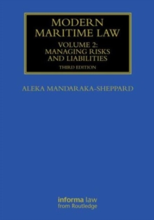 Modern Maritime Law (Volume 2) : Managing Risks and Liabilities, Hardback Book