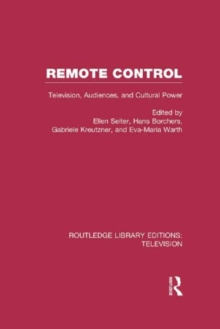 Remote Control : Television, Audiences, and Cultural Power, Hardback Book
