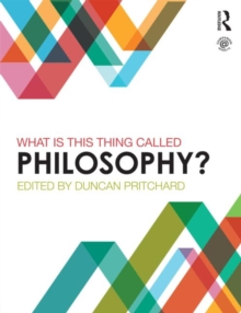 What is This Thing Called Philosophy?, Paperback Book