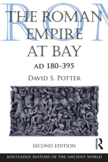 The Roman Empire at Bay, AD 180-395, Paperback Book