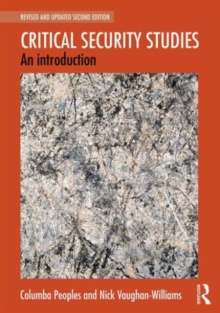 Critical Security Studies : An Introduction, Paperback Book