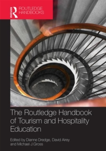 The Routledge Handbook of Tourism and Hospitality Education, Hardback Book