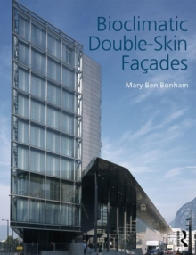 Bioclimatic Double-Skin Facades, Paperback / softback Book