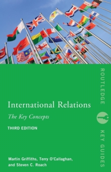 International Relations: the Key Concepts, Paperback Book