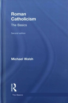 Roman Catholicism: The Basics, Hardback Book