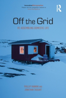 Off the Grid : Re-Assembling Domestic Life, Paperback / softback Book