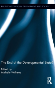The End of the Developmental State?, Hardback Book