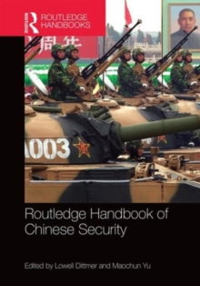 Routledge Handbook of Chinese Security, Hardback Book
