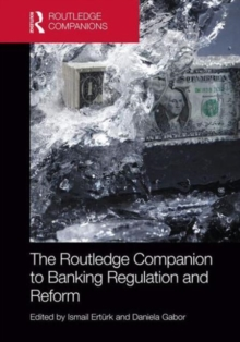 The Routledge Companion to Banking Regulation and Reform, Hardback Book