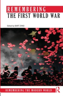 Remembering the First World War, Paperback / softback Book