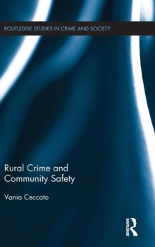 Rural Crime and Community Safety, Hardback Book