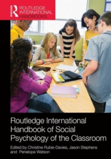 Routledge International Handbook of Social Psychology of the Classroom, Hardback Book