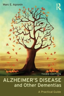 Alzheimer's Disease and Other Dementias : A Practical Guide, Paperback Book