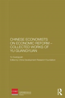 Chinese Economists on Economic Reform - Collected Works of Yu Guangyuan, Hardback Book