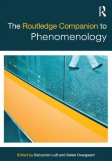 The Routledge Companion to Phenomenology, Paperback / softback Book