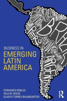 Business in Emerging Latin America, Paperback / softback Book