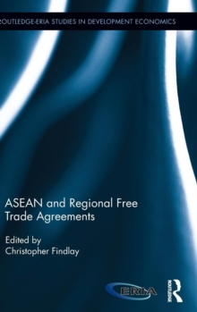 ASEAN and Regional Free Trade Agreements, Hardback Book