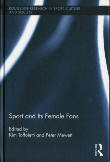 Sport and Its Female Fans, Hardback Book