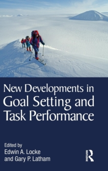 New Developments in Goal Setting and Task Performance, Hardback Book