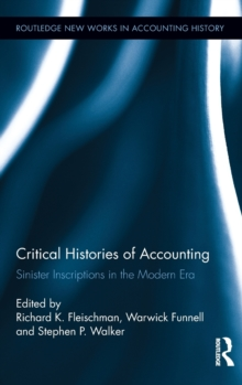 Critical Histories of Accounting : Sinister Inscriptions in the Modern Era, Hardback Book