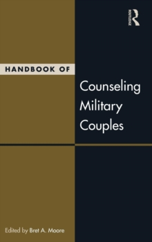 Handbook of Counseling Military Couples, Hardback Book