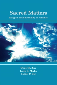 Sacred Matters : Religion and Spirituality in Families, Paperback / softback Book