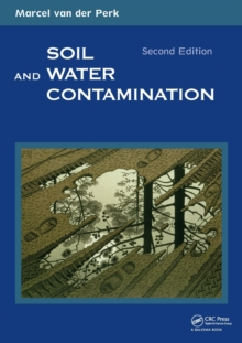 Soil and Water Contamination, 2nd Edition, Paperback / softback Book