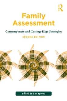 Family Assessment : Contemporary and Cutting-Edge Strategies, Paperback Book