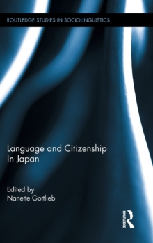 Language and Citizenship in Japan, Hardback Book