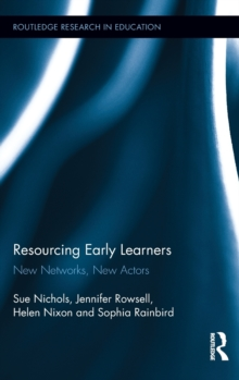 Resourcing Early Learners : New Networks, New Actors, Hardback Book