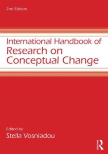 International Handbook of Research on Conceptual Change, Paperback / softback Book