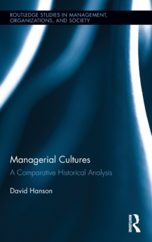Managerial Cultures : A Comparative Historical Analysis, Hardback Book