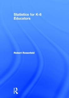 Statistics for K-8 Educators, Hardback Book