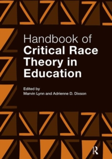Handbook of Critical Race Theory in Education, Paperback / softback Book