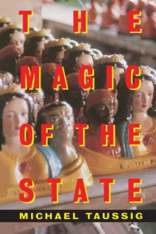 The Magic of the State, Paperback / softback Book