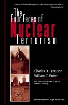 The Four Faces of Nuclear Terrorism, Paperback Book