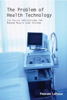 The Problem of Health Technology, Paperback / softback Book