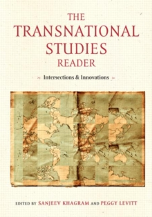 The Transnational Studies Reader : Intersections and Innovations, Paperback Book