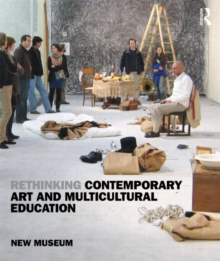 Rethinking Contemporary Art and Multicultural Education, Paperback / softback Book