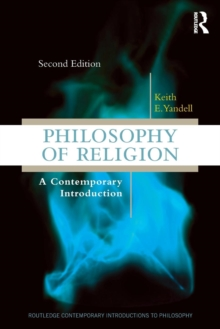 Philosophy of Religion : A Contemporary Introduction, Paperback / softback Book