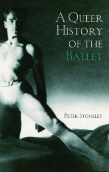 A Queer History of the Ballet, Paperback Book