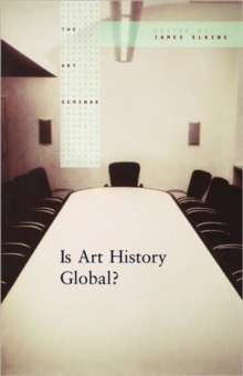 Is Art History Global?, Paperback / softback Book