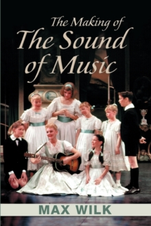 The Making of the Sound of Music, Paperback Book